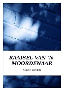 Raaisel Van 'N Moordenaar (Afrikaans Edition) by [Claudio Ruggeri, Adri van Schalkwyk]