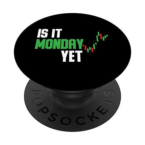 Is it Monday Yet Stock Trading Stock Market Traider PopSockets PopGrip: Impugnatura per Telefoni Cellulari e Tablet Intercambiabile