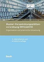 Muster-Versammlungsstaettenverordnung (MVStaettVO): Organisation und praktische Umsetzung