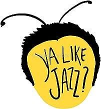 LA STICKERS Ya Like Jazz?? - Sticker Graphic - Auto, Wall, Laptop, Cell, Truck Sticker for Windows, Cars, Trucks