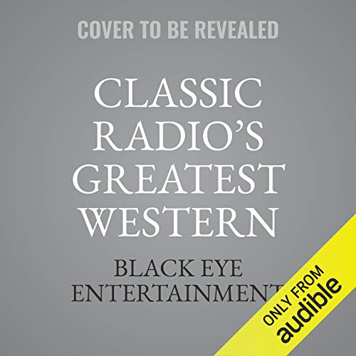 Classic Radio's Greatest Western Shows, Vol. 5 cover art