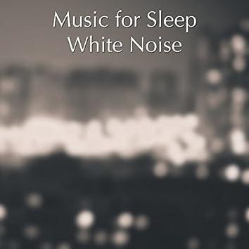Music for Sleep White Noise