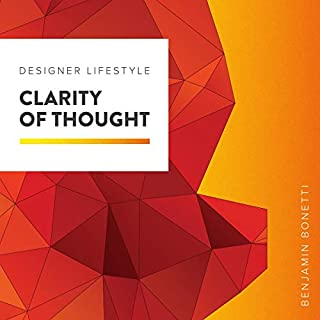 Designer Lifestyle - Clarity of Thought audiobook cover art