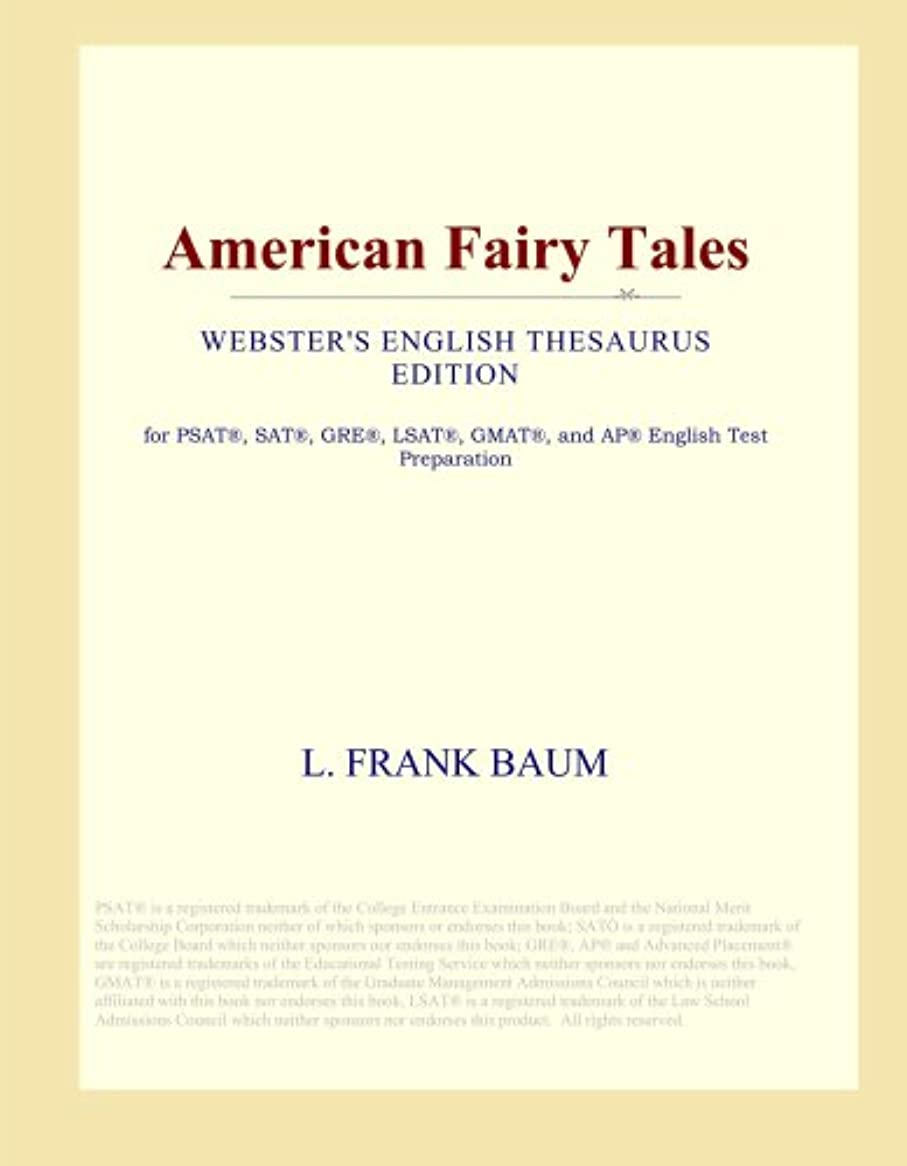 シャーク成り立つクローンAmerican Fairy Tales (Webster's English Thesaurus Edition)
