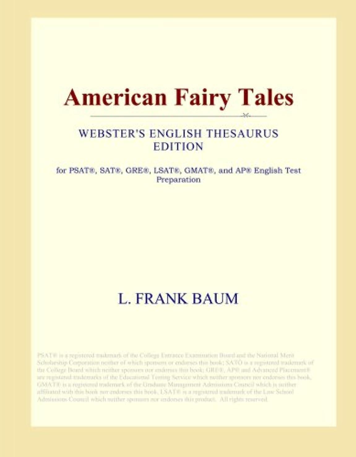隠マングル偏心American Fairy Tales (Webster's English Thesaurus Edition)