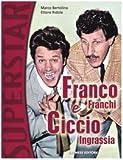 Franco Franchi e Ciccio Ingrassia (Superstar)