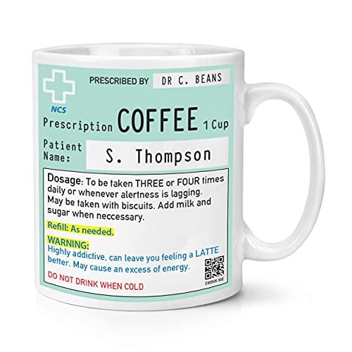 Personalised Name Coffee Prescription 10oz Mug Cup