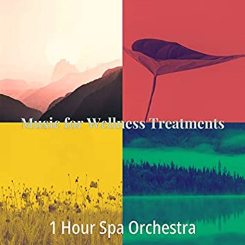 Music for Wellness Treatments