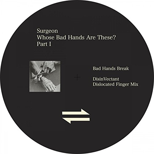 Bad Hands (DisinVectant Dislocated Finger Mix)