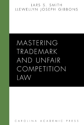 Mastering Trademark and Unfair Competition Law (Mastering Series)