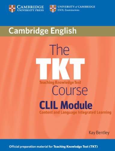 The TKT Course CLIL Module (English Edition)