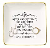 Topthink Happy Retirement Gifts for Women-Jewelry Holder Ring Dish Trinket Tray-Retirement Appreciation Gift for Mom Boss Co-worker, Teacher, Nurse, Friends, Wife, Sister-Never Underestimate the Difference You Made