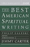 The Best American Spiritual Writing 2008 (The Best American Series)