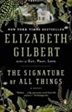 The Signature of All Things - Library Edition - Blackstone Audiobooks - 01/10/2013