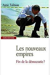 Les Nouveaux empires. Fin de la démocratie? Broché