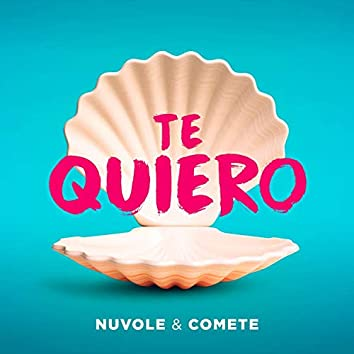 Te Quiero (feat. Comete)