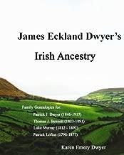 James Eckland Dwyer's Irish Ancestry
