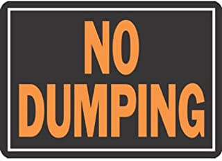 HY-KO PROD Office Storage Accessory 10x14 No Dumping Sign (833)