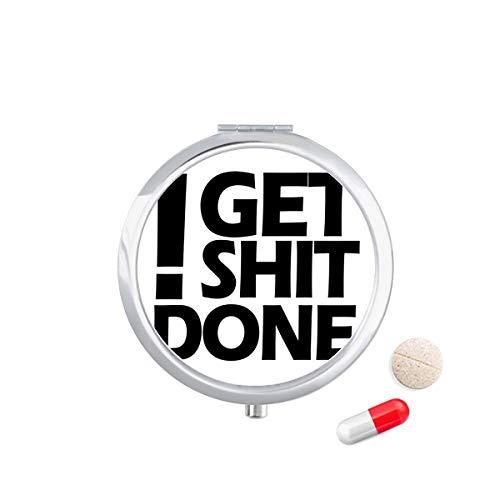 DIYthinker Get Shit Done Quote Travel Pocket Pill Case Medicine Drug Opbergdoos Dispenser Spiegel Gift