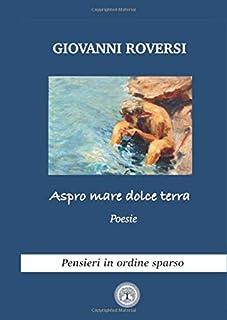 Aspro mare dolce terra: Poesie