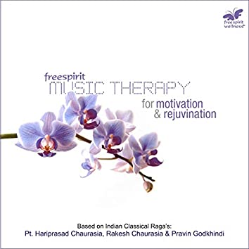 Music Therapy - For Motivation & Rejuvination