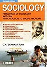 Sociology: Principles of Sociology with an Introduction to Social Thought by Shankar C.N. Rao (2007-12-01)