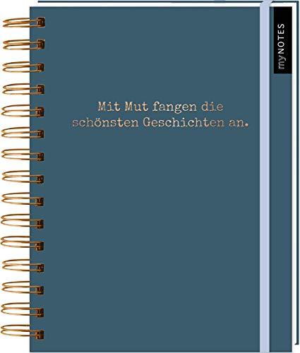 myNOTES Notizbuch Mit Mut fangen die schönsten Geschichten an - Notizbuch mit Spiralbindung für Träume, Pläne und Ideen / ideal als Bullet Journal oder Tagebuch