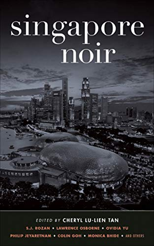 Singapore Noir (Akashic Noir) (English Edition)