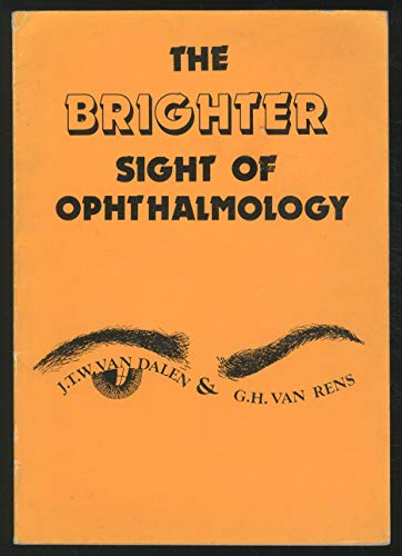 The Brighter Sight of Ophthalmology