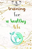 Training for a Healthy life :: Daily food, Diet planner and fitness Journal for women's