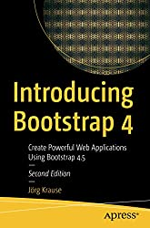 Product image: Introducing Bootstrap 4: Create Powerful Web Applications Using Bootstrap 4.5 (Englisch)