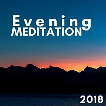 Evening Meditation 2018 - Instrumental Buddhist Songs