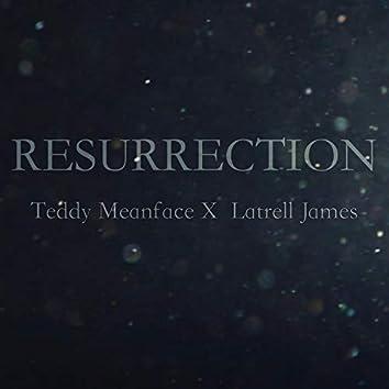Resurrection (feat. Latrell James)