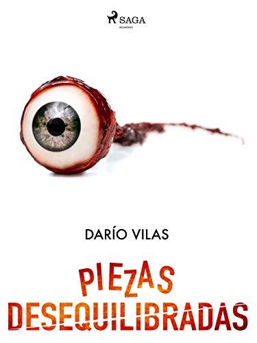 Piezas desequilibradas de Darío Vilas Couselo