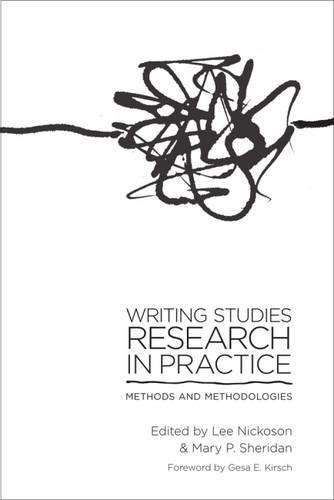 Writing Studies Research in Practice: Methods and Methodologies