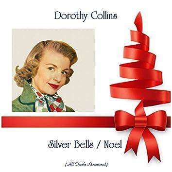 Silver Bells / Noel (Remastered 2019)