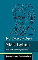 Niels Lyhne: Ein Entwicklungsroman (Band 125, Klassiker in neuer Rechtschreibung)