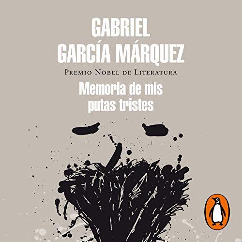 Memoria de mis putas tristes [Memory of My Melancholy Whores] cover art