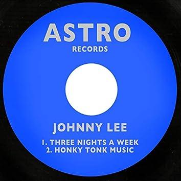Three Nights a Week / Honky Tonk Music