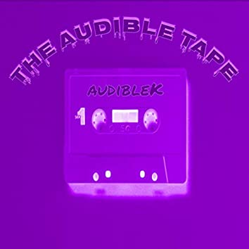 The Audible Tape