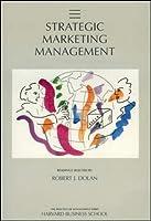 Strategic Marketing Management (Practice of Management)