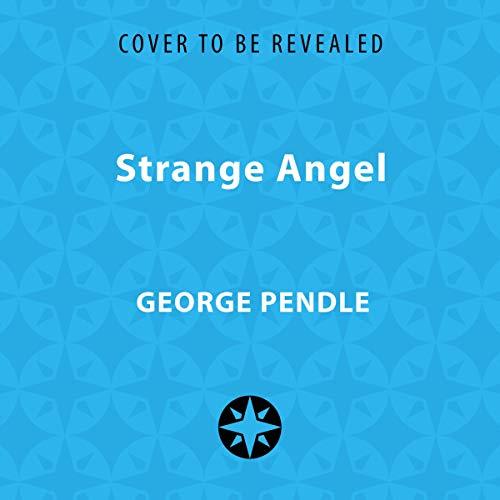 Strange Angel     The Otherworldly Life of Rocket Scientist John Whiteside Parsons              De :                                                                                                                                 George Pendle                               Lu par :                                                                                                                                 James Langton                      Durée : 11 h     Pas de notations     Global 0,0