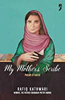 My Mother's Scribe: Poems and Tales