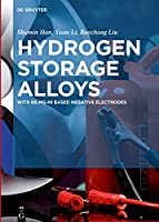 Hydrogen Storage Alloys: With Re-mg-ni Based Negative Electrodes