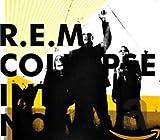 Songtexte von R.E.M. - Collapse Into Now