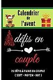 Calendrier de l'avent défis en couple: cadeau érotique pour attendre noël avec 1 défi coquin par jour avant noël | jeux pour la Saint valentin ... pour pimenter la vie sexuelle de votre couple