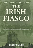 The Irish Fiasco: Stolen Silver in Seventeenth Century Ireland