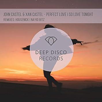 Perfect Love / So Love Tonight