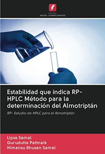Estabilidad que indica RP- HPLC Método para la determinación del Almotriptán: RP- Estudio de HPLC para el Almotriptán