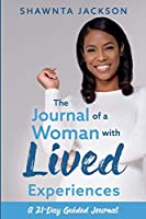 The Journal of a Woman with Lived Experiences
